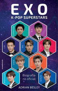 EXO. K-POP SUPERSTARS