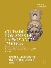 CIUDADES ROMANAS DE LA PROVINCIA BAETICA (2 VOLS.)