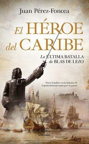 EL HEROE DEL CARIBE