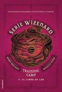 EL LIBRO DE LAB (SERIE WIZENARD LIBRO V) TRAINING CAMP