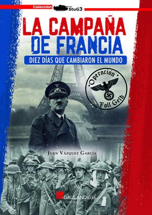CAMPAÑA DE FRANCIA DIEZ DIAS QUE CAMBIAR