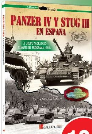 PANZER IV Y STUG III EN ESPAÑA EL GRUPO