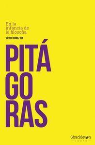 PITÁGORAS. EN LA INFANCIA DE LA FILOSOFÍA