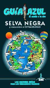 SELVA NEGRA Y EXCURSION A ESTRASBURGO GUIA AZUL 2019