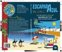 LAS MEJORES PLAYAS DE MARRUECOS (ESCAPADA AZUL 2019)
