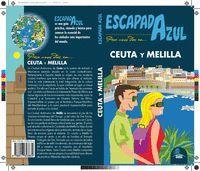 CEUTA Y MELILLA (ESCAPADA AZUL 2019)
