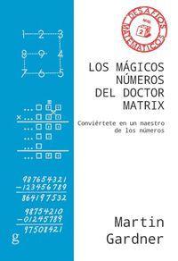 LOS MÁGICOS NÚMEROS DEL DOCTOR MATRIX