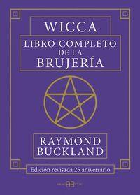 WICCA. LIBRO COMPLETO DE LA BRUJERÍA