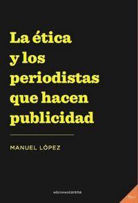 LA ÉTICA Y LOS PERIODISTAS QUE HACEN PUBLICIDAD