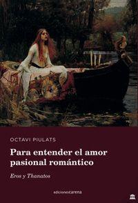 PARA ENTENDER EL AMOR PASIONAL ROMÁNTICO