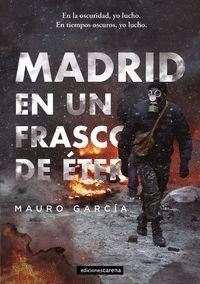 MADRID EN UN FRASCO DE ÉTER