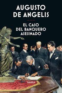 EL CASO DEL BANQUERO ASESINADO