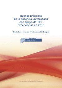 BUENAS PRÁCTICAS EN LA DOCENCIA UNIVERSITARIA CON APOYO DE LAS TIC. EXPERIENCIAS
