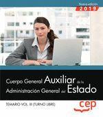 CUERPO GENERAL AUXILIAR DE LA ADMINISTRACION DEL ESTADO. TEMARIO VOL. III 2019