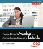 CUERPO GENERAL AUXILIAR DE LA ADMINISTRACION GENERAL DEL ESTADO. TEST 2019