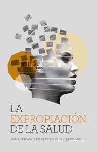 EXPROPIACION DE LA SALUD,LA - NE