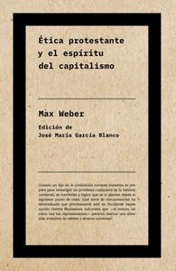 ÉTICA PROTESTANTE Y EL ESPÍRITU DEL CAPITALISMO (NE)