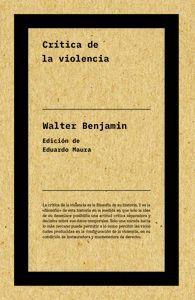 CRÍTICA DE LA VIOLENCIA (NE)