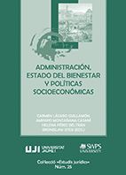 ADMINISTRACIÓN, ESTADO DEL BIENESTAR Y POLÍTICAS SOCIOECONÓMICAS