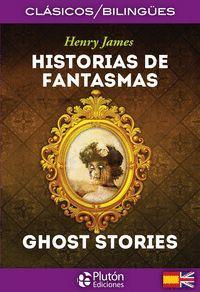 HISTORIAS DE FANTASMAS ; GHOST STORIES