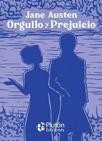 ORGULLO Y PREJUICIO