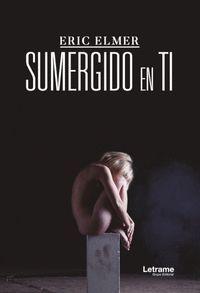 SUMERGIDO EN TI