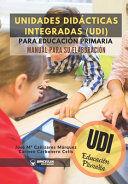 UNIDADES DIDACTICAS INTEGRADAS PARA EDUCACION PRIMARIA