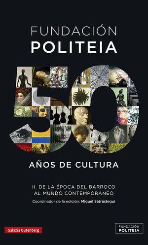 POLITEIA- 50 AÑOS DE CULTURA (1969-2019)- II