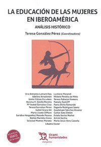 EDUCACION DE LAS MUJERES EN IBEROAMERICA ANALISIS HISTORICO