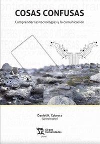 COSAS CONFUSAS (COMPRENDER LAS TECNOLOGIAS)