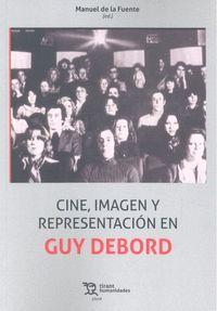 CINE IMAGEN Y REPRESENTACION EN GUY DEBORD