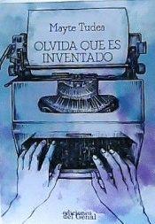 OLVIDA QUE ES INVENTADO