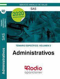 ADMINISTRATIVOS DEL SAS. TEMARIO ESPECÍFICO. VOLUMEN 2.