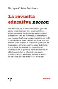 LA REVUELTA EDUCATIVA NEOCON
