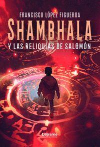 SHAMBHALA Y LAS RELIQUIAS DE SALOMÓN