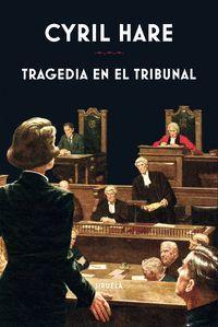 TRAGEDIA EN EL TRIBUNAL
