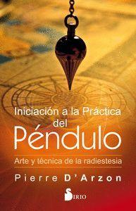 INICIACIÓN A LA PRÁCTICA DEL PÉNDULO