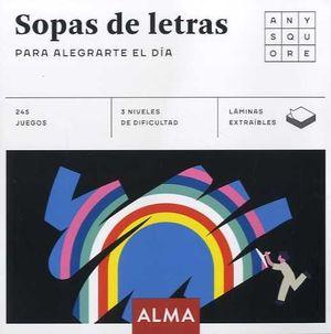 SOPAS DE LETRAS PARA ALEGRARTE EL DÍA