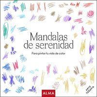 MANDALAS DE SERENIDAD (COL. HOBBIES)