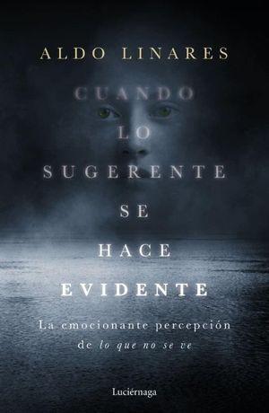 CUANDO LO SUGERENTE SE HACE EVIDENTE