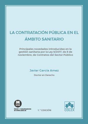 LA CONTRATACIÓN PÚBLICA EN EL ÁMBITO SANITARIO