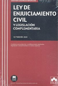 LEY DE ENJUICIAMIENTO CIVIL Y LEGISLACIÓN COMPLEMENTARIA 18ªED. 2020