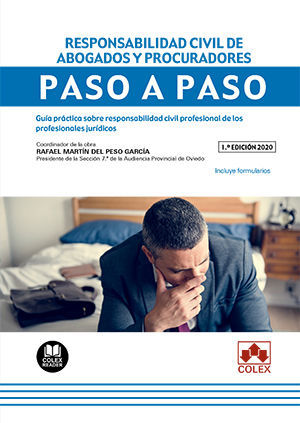 RESPONSABILIDAD CIVIL DE ABOGADOS Y PROCURADORES. PASO A PASO