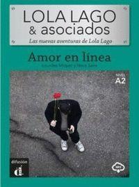 LOLA LAGO & ASOCIADOS - AMOR EN LÍNEA (NIVEL A2)