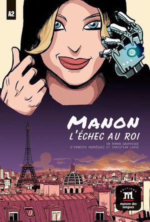 MANON, L'ÉCHEC AU ROI (NIVEAU A2)