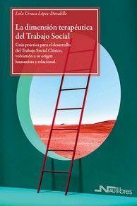 LA DIMENSIÓN TERAPÉUTICA DEL TRABAJO SOCIAL