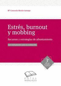 ESTRÉS, BURNOUT Y MOBBING