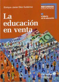 LA EDUCACIÓN EN VENTA