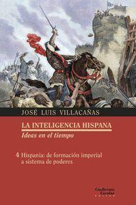 LA INTELIGENCIA HISPANA IDEAS EN EL TIEMPO