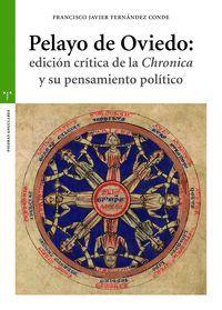 PELAYO DE OVIEDO: EDICION CRITICA DE LA CHRONICA